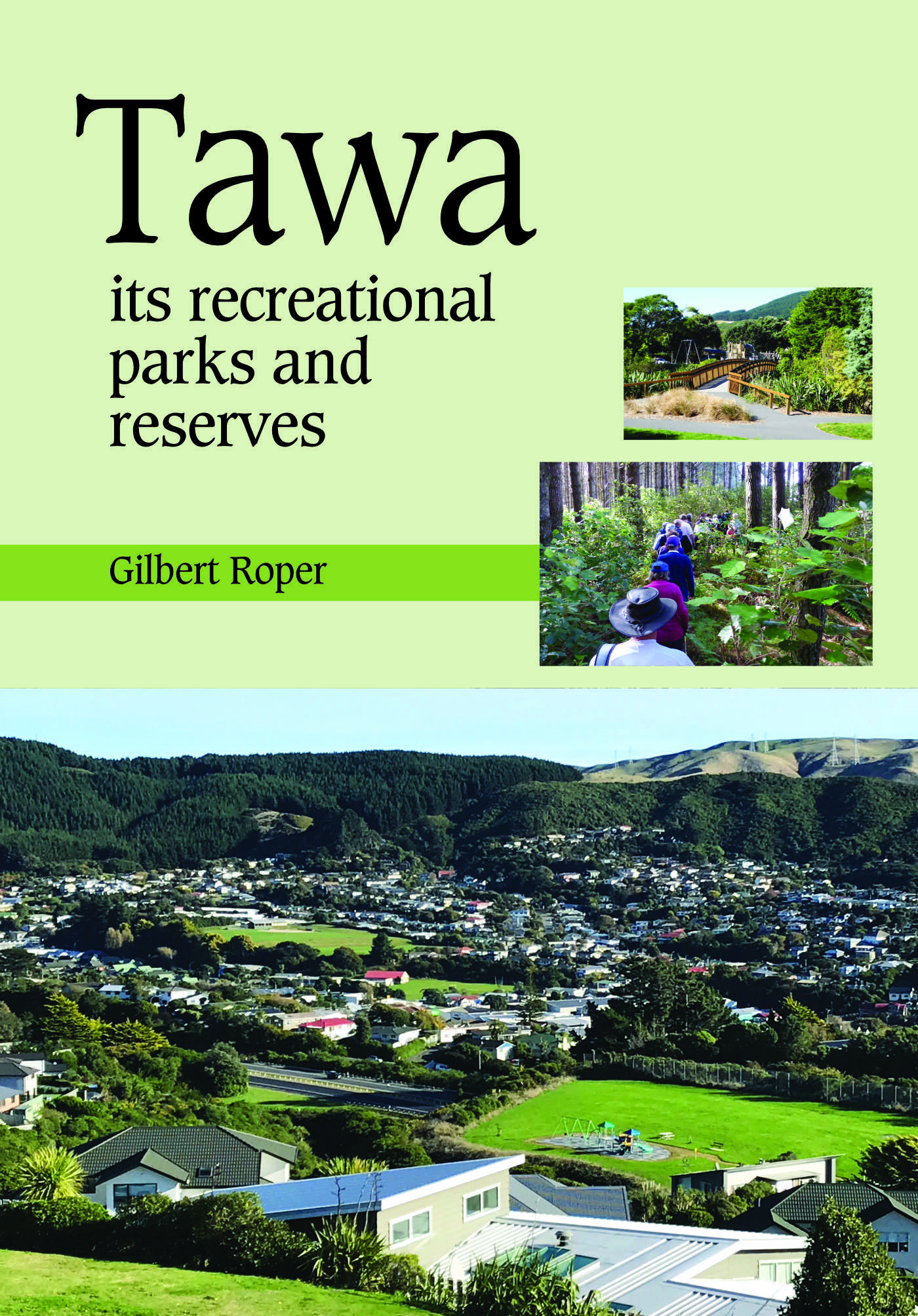 Book Cover Tawa Parks and Reserves by Gil Roper